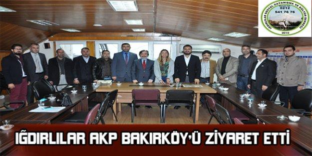 Iğdırlılar Ak Parti Bakırköy'ü ziyaret etti