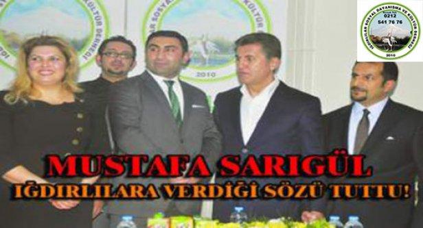 Mustafa Sarıgül Iğdırlılara Verdiği Sözü Tuttu!
