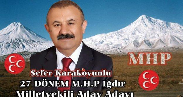 Sefer Karakoyunlu MHP Iğdır Milletvekili A.Adayı Oldu