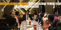 Rektör Alma Yabancı Öğrencilerle Yemek Yedi, Taleplerini Dinledi