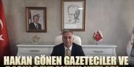 Hakan Gönen Gazeteciler ve Basın Bayramı'nı kutladı