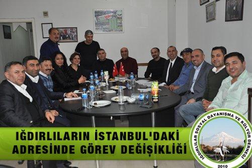 Iğdırlıların İstanbul'daki Adresinde Görev Değişikliği