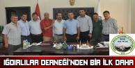 IĞDIRLILAR DERNEĞİ'NİN IĞDIR ÇIKARMASI HALA DİLLERDE!..