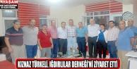 KIZNAZ TÜRKELİ, IĞDIRLILAR DERNEĞİ'Nİ ZİYARET ETTİ..